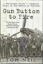 Gun Button to Fire signed book by Tom Neil. 270