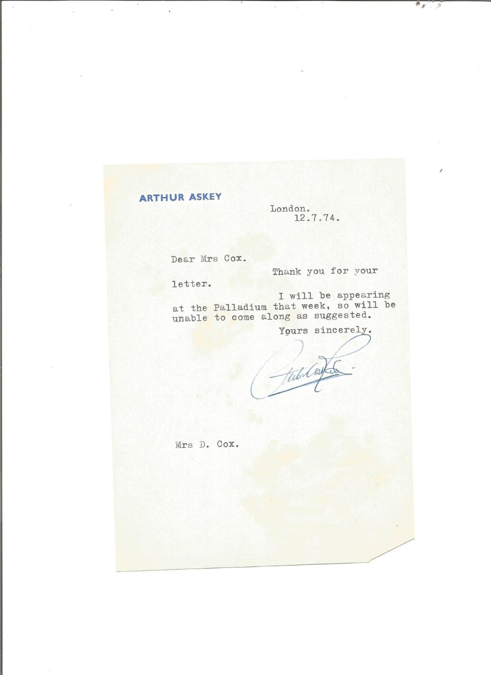 Arthur Askey TLS dated 12/7/74 concerning an invitation. Good Condition. All signed pieces come with
