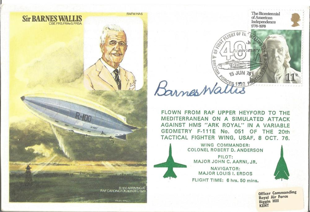 Sir Barnes Wallis signed on his own Historic aviators flown FDC pm 40th Anniversary first flight