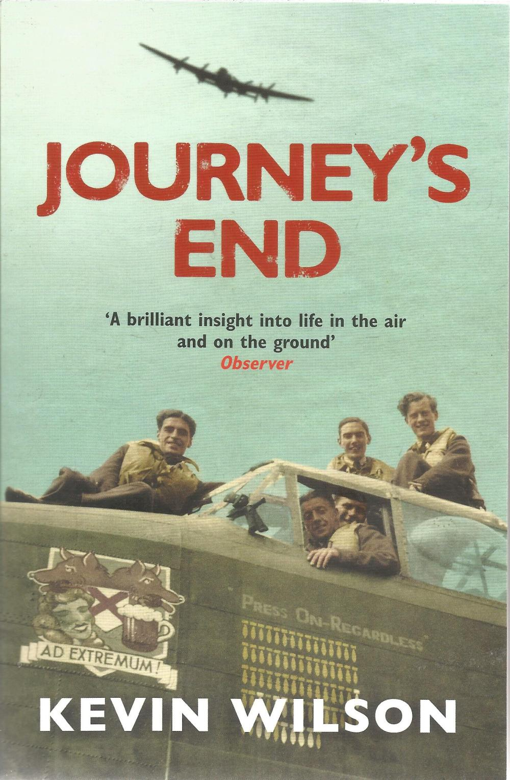 WW2 Bomber soft back book Journeys End by Kevin Wilson signed by the author and W/O Harry Irons