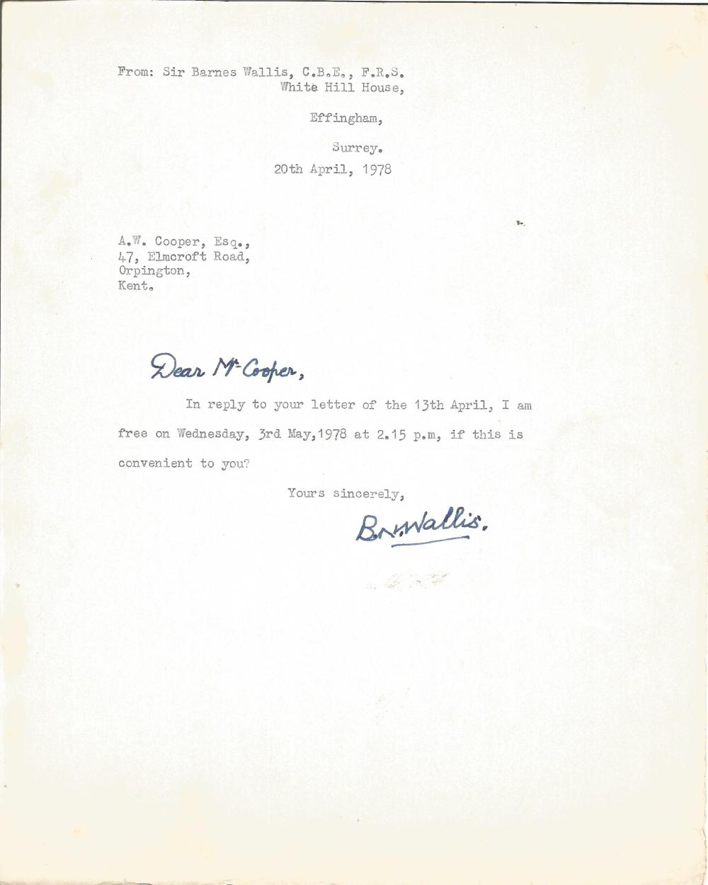 Sir Barnes Wallis TLS addressed to Mr Cooper arranging to meet letter dated 20th April 1978. Good