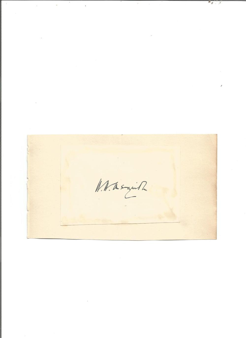 H H Asquith signature piece. British Prime Minister 1908-1916. Good Condition. All signed pieces