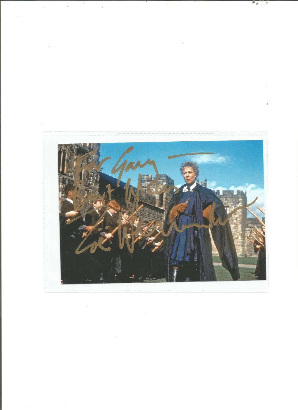Zoe Wanamaker signed 6x4 colour photo as Madam Hooch in Harry Potter. Dedicated. Good Condition. All