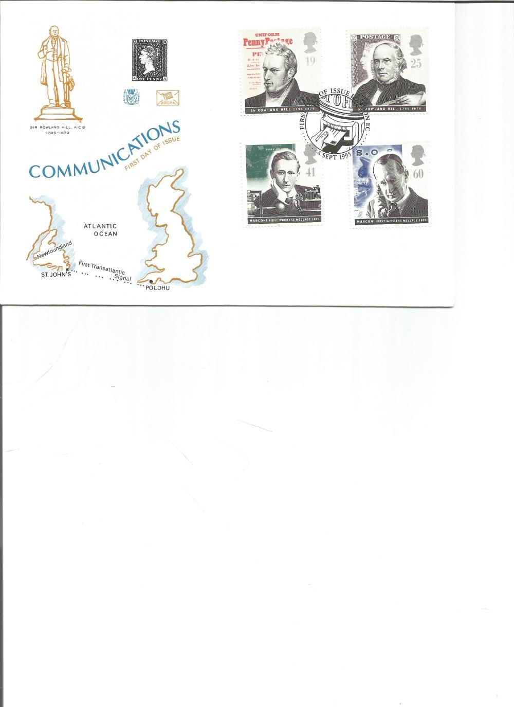 FDC Communications Sir Rowland Hill K. C. B 1795-1879 c/w set of four commemorative stamps PM