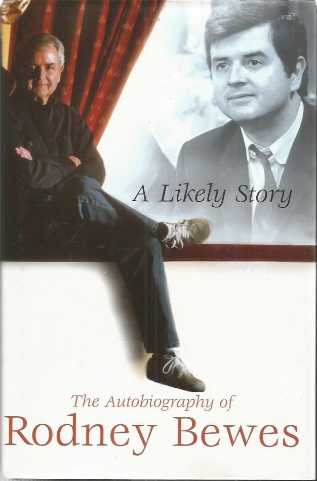 Rodney Bewes signed - A Likely Story - the autobio