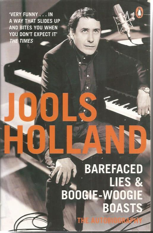 Jools Holland signed Barefaced Lies & Boogie-Woogi