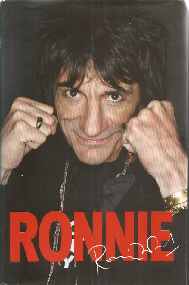 Ronnie Wood signed Ronnie hardback book. Signed o
