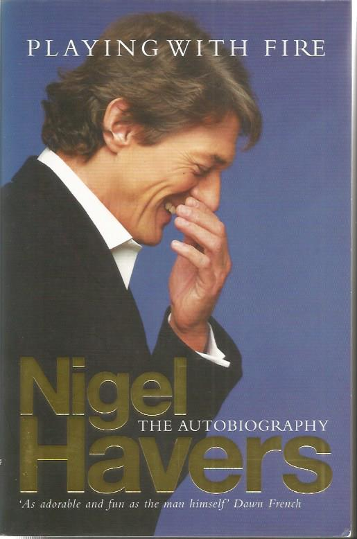 Nigel Havers signed Playing with Fire the autobigr
