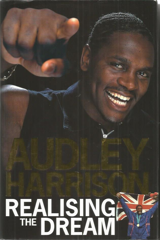Audley Harrison signed Realising the dream hardbac
