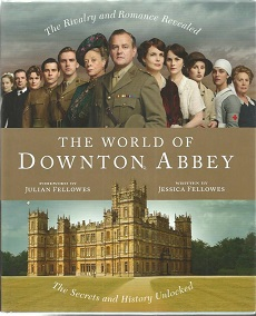 The World of Downton Abbey hardback book signed by