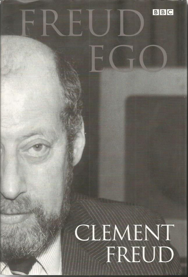 Clement Freud signed Freud Ego hardback book.  Sig