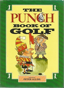 The Punch book of Golf hardback book signed by 8 i