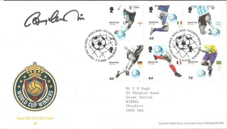 Bobby Charlton signed World Cup Winners FDC. 2006