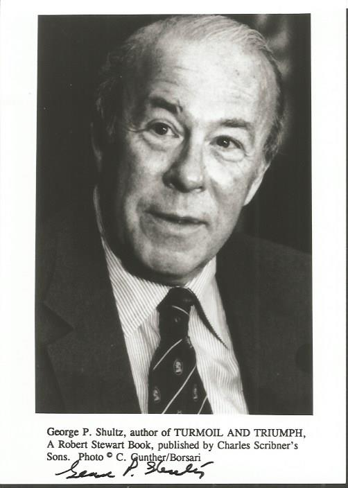 GEORGE P. SHULTZ signed 5x7 Photo. Good condition.