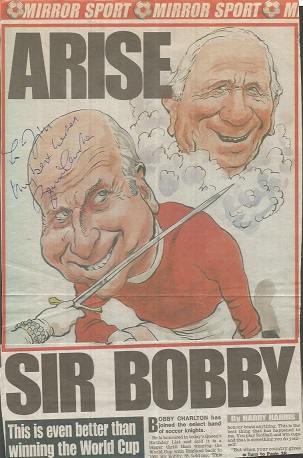 Bobby Charlton signed colour newspaper page. Dedi