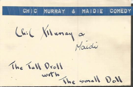 Chic Murray and Maidie signned card.  Scottish com