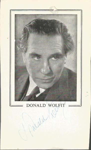 Donald Wolfit signed 6 x 4 card with inset photo.