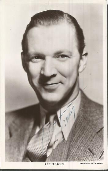 Lee Tracey signed 6 x 4 b/w photo actor served as