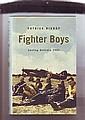 Fighter Boys saving Britain 1940 by Patrick Bishop