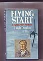 Flying Start, a fighter pilot's war years by Hugh