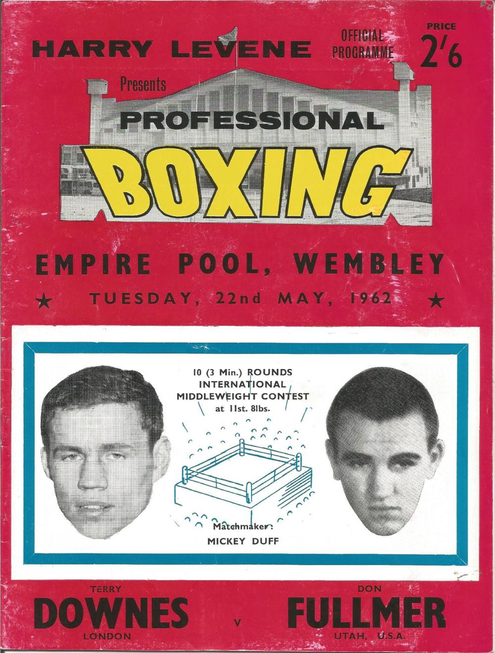 Boxing Terry Downes v Don Fullmer vintage fight programme Empire Pool Wembley 22nd May 1962. Good