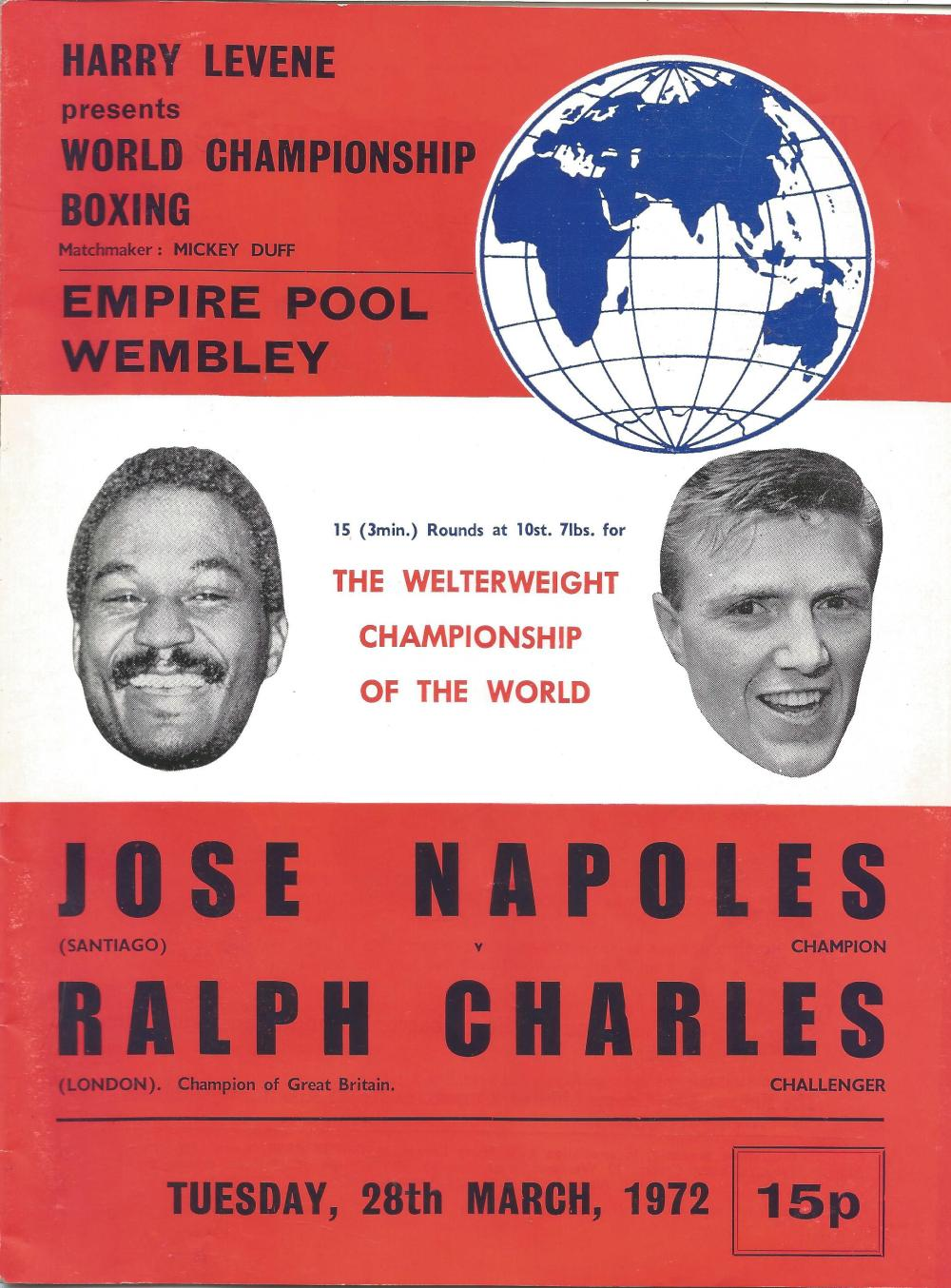 Boxing Jose Napoles v Ralph Charles vintage fight programme Welterweight Championship of the World