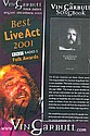 Vin Garbutt signed A4 colour promo flyer for hi 2001 live act. English folk singer and songwriter. A significant part of his repertoire consists of protest songs covering topics such as