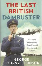 Dambuster George Johnson signed book. Paperback ed
