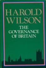 Harold Wilson Hardback Book The Governance Of Britain By Harold Wilson Signed To Title Page By The Late Former Prime Minister Harold Wilson. Good condition.