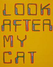 Bob and Roberta Smith, Look After My Cat, 2001