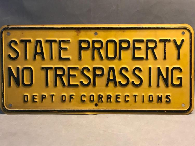 Vintage Department Of Corrections no trespassing metal sign