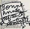 ROBERT COMBAS (NE EN 1957) BONNE ANNEE, 1995 Encre noire sur carte de, Robert Combas, €100