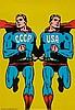 ROMAN CIESLEWITCZ (1930-1996)   CCCP - USA (D'APRES SUPERMAN), 1968, Roman Cieślewicz, €50