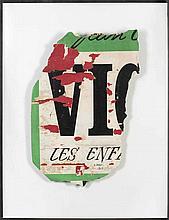 RAYMOND HAINS (1926 - 2005)  Victor, ou les enfants au pouvoir, 1967  Affic
