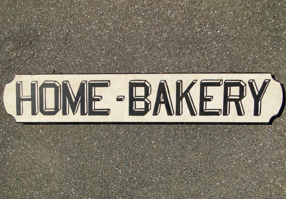 """ANTIQUE """"HOME BAKERY"""" TRADE SIGN"""
