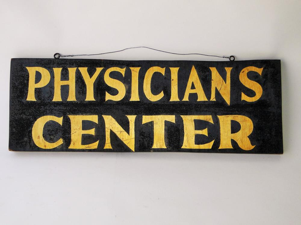19TH C PHYSICIANS CENTER TRADE SIGN