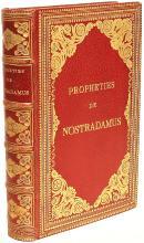 NOSTRADAMUS, Michel. Les Propheties de M. Michel Nostradamus Dont il y en a trois cens qui n'ont encores iamais este imprimees. (c. 1880)