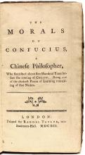 CONFUCIUS. The Morals Of Confucius, A Chinese Philosopher. Who flourished about five Hundred Years before the coming of Christ.  (FIRST EDITION - 1780)