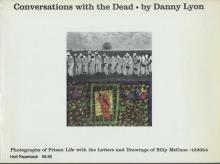 Conversations with the Dead by Danny Lyon - 1971