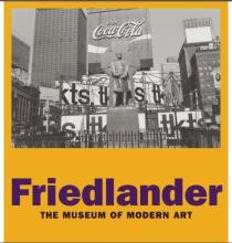 Friedlander, MOMA, by Peter Galassi, Artist Signed First Edition - 2005