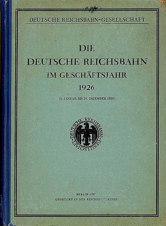 Die Deutsche Reichsbahn im Geschäftsjahr 1926
