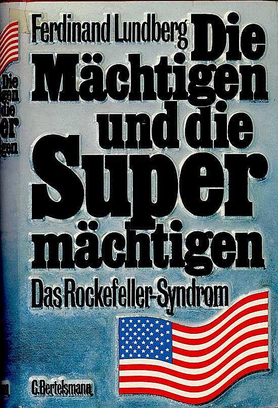 Die Mächtigen und die Supermächten - Das Rockefeller-Syndrom