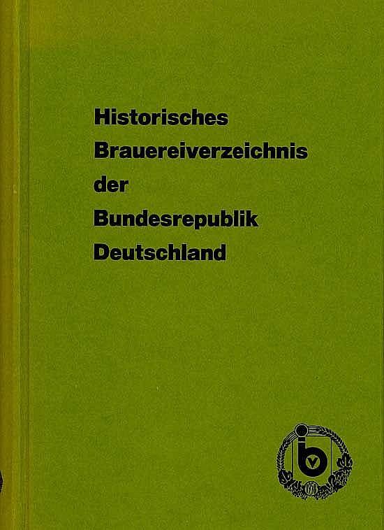Historisches Brauereiverzeichnis der Bundesrepublik Deutschland (1984)