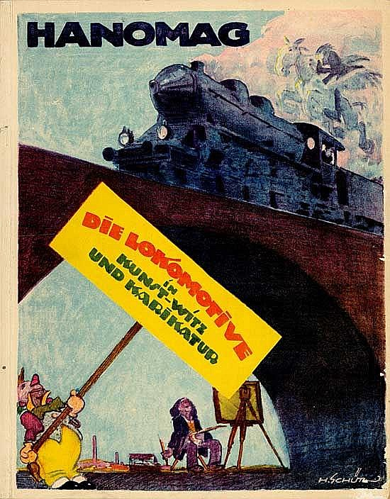 HANOMAG - Die Lokomotive in Kunst-Witz und Karikatur