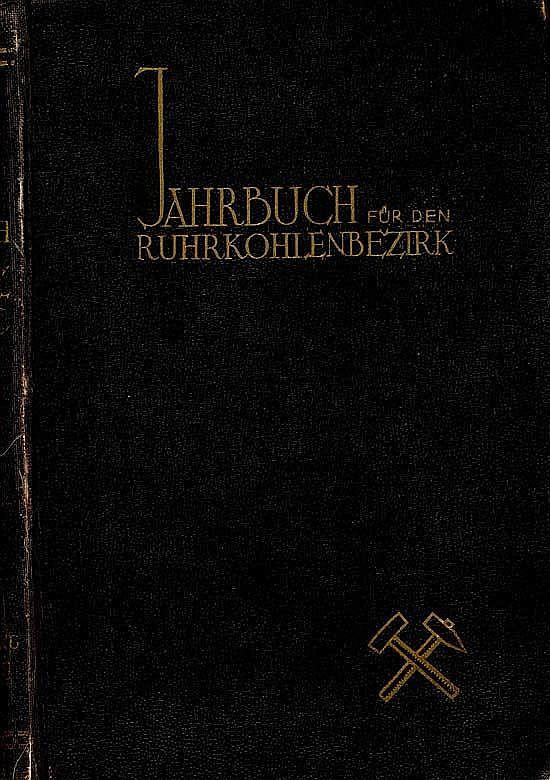 Jahrbuch für den Ruhrkohlenbezirk 1938
