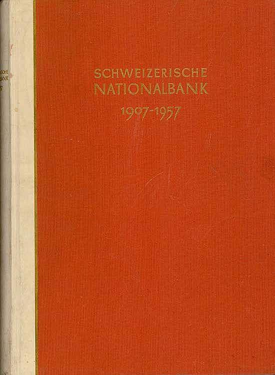Schweizerische Nationalbank 1907-1957