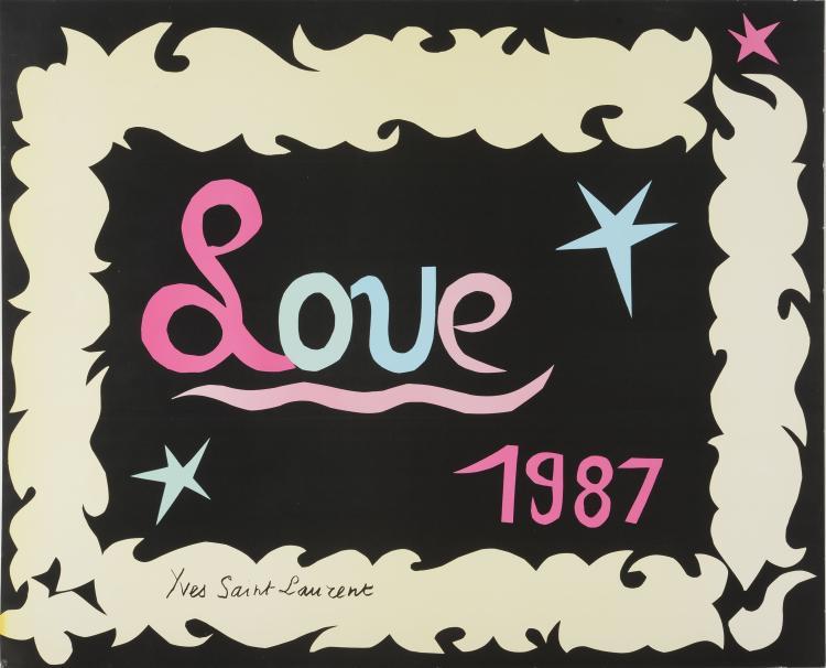 YVES SAINT LAURENT (1936-2008)Love 1987. Affiche.58 x 72 cm.Bon état.Provenance : Donné chaque année en main propre par Yves Saint Laurent.