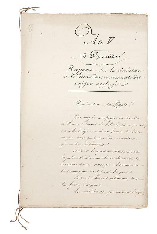 PORTALIS Jean-Etienne-Marie (1746-1807) Rapport sur la résolution du 30 messidor, concernant des émigrés naufragés, 15 thermidor an V Copie manuscrite d'un discours prononcé le 2 août 1797 devant le Conseil des Anciens. Cahier de 17 pages in-folio,