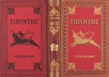 ( HISTOIRE ) â?? SCHLIEMANN (Henri) - Tirynthe. Le palais prehistorique des rois de Tirynthe.
