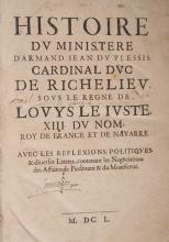 ( HISTOIRE ) ( VIALART (Charles) ). - Histoire du ministere dâ??Armand Jean Du Plessis cardinal duc de Richelieu, sous le regne de Louys le Juste, XIII. du